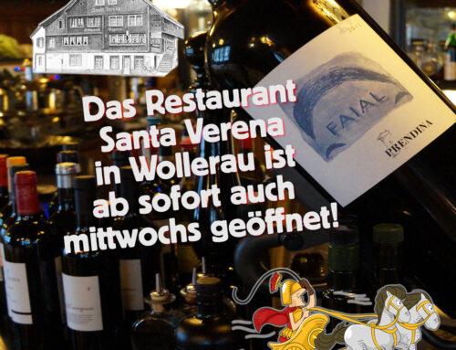 Das Restaurant Santa Verena in Wollerau ist jetzt auch am Mittwoch offen!